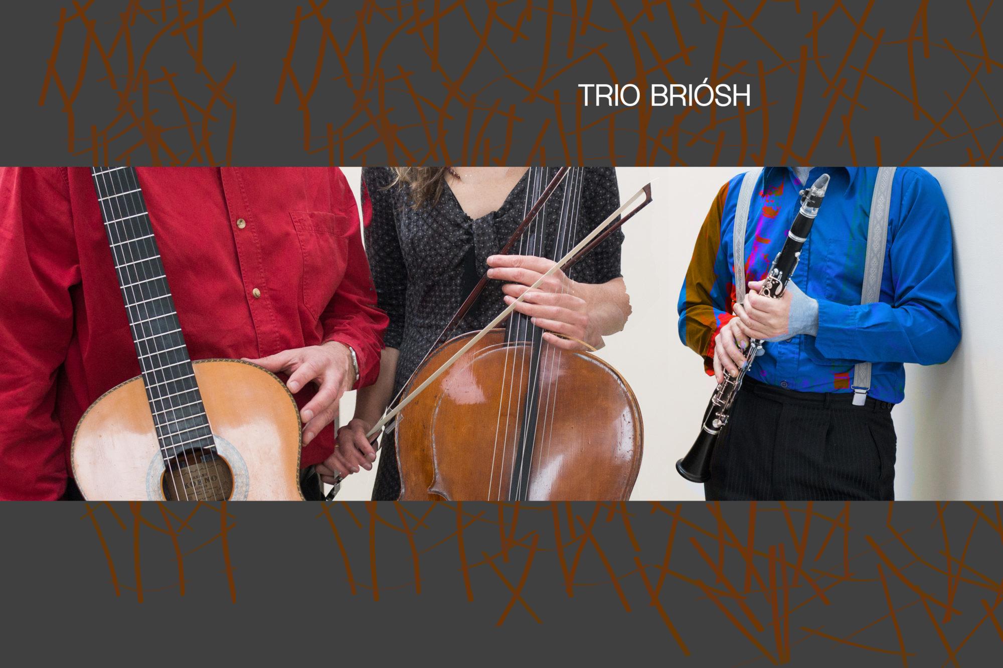 Trio Briosh